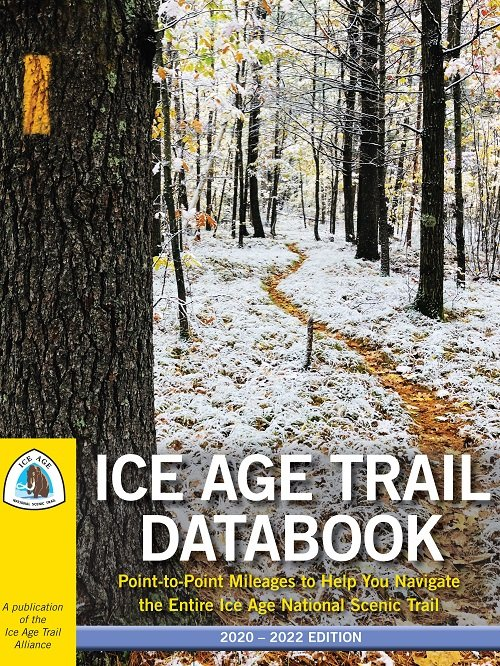 Ice Age Trail Alliance, Ice Age National Scenic Trail, Ice Age Trail Databook 2020-2022 edition