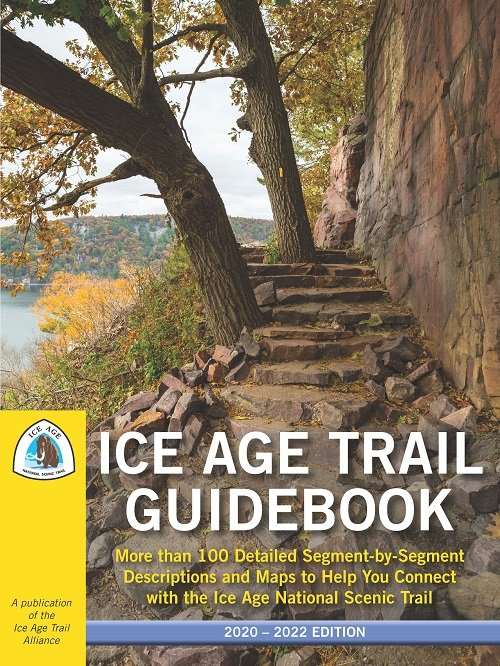 Ice Age Trail Alliance, Ice Age National Scenic Trail, Ice Age Trail Guidebook 2020-2022 edition